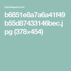 b6851e8a7a6a41f49b55d87433146bec.jpg (378×454)