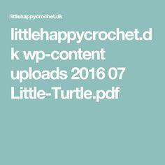 littlehappycrochet.dk wp-content uploads 2016 07 Little-Turtle.pdf