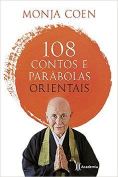 24,00 - 108 Contos e Parábolas Orientais - 9788542206357 - Livros na Amazon Brasil