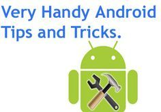 Tips and tricks for Android phones.