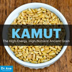 Kamut - Dr. Axe http://www.draxe.com #health #holistic #natural