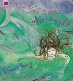 Can You Catch a Mermaid?: Amazon.co.uk: Jane Ray: 9781841212968: Books