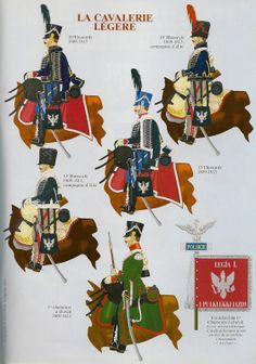 Duchy of Warsaw Light Cavalry by Andre JOUINEAU- Top Left to Bottom Right Hussar Hussars Full Dress & Hussar Elite Co. Hussars in Campaign Dress, Hussar Hussars Full Dress 7 Hussar Elite Co Hussars in Campaign Dress 7 Trooper Chasseurs a Cheval First French Empire, French Pictures, Crimean War, Napoleonic Wars, American Revolution, American Civil War, Military History, The Incredibles, Illustration