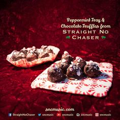 Straight No Chaser Peppermint Tray and Chocolate Truffles!  Repin on http://www.sncmusic.com/adventcalendar for your chance to win Straight No Chaser merchandise throughout the holiday season! Under the Influence: Holiday Edition Available Now: https://itunes.apple.com/wa/album/under-influence-holiday-edition/id721935523?uo=4