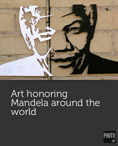 Art honoring Mandela around the world Indian Artist, World Photo, Nelson Mandela, Photo Art, Around The Worlds, Photos, Inspiration, Biblical Inspiration, Pictures