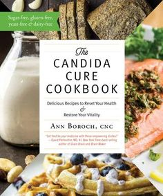 The Candida Cure Cookbook, Ann Boroch