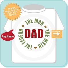 New Dad Gift, Personalized Dad The Man The Myth The Legend Adult Tee shirt