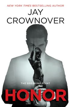 La Chronique des Passions: The Breaking Point, Tome 1 : Honor de Jay Crownove...