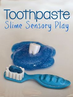 Toothpaste Slime for Dental Health Month Fine Motor and Sensory Pretend Play from Still Playing School