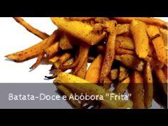 "09.  Batata - Doce e Abóbora ""Frita"" no Forno"