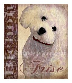 Vintage Look BICHON FRISE PRINT -  Poodle Dog Portrait -Sweet Pooch Poster - Shabby French Cottage Chic Charm -Signed Wendy Presseisen