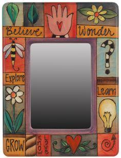 Mirror by sticks.com.  Amazing furniture and accessories with beautiful messages.