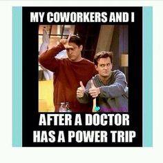 Our doctors are awesome, but each year when that new group of interns come along.... This happens at least once... Haha