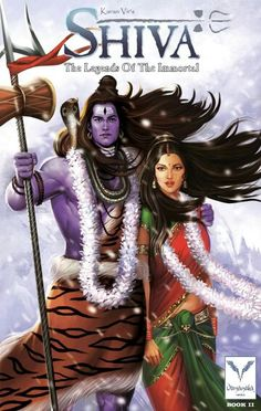 """Shiva: The Legends of The Immortal"" by Karan Vir. Shiva and Shakti."