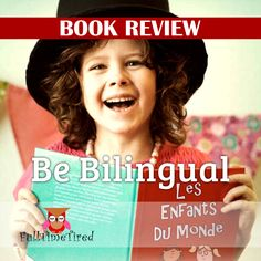 """Book review of """"Be Bilingual"""" by Annika Bourgogne: Tips and resources to make multilingualism happen in real life. Book Review, Tired, Real Life, Shit Happens, Teaching, This Or That Questions, Books, Libros, Learning"""