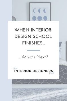 When you finish your studies and become an interior designer, it can be quite scary to get out there and start your own business.   There is so much to learn, and so much to do!   Click through to read some top strategies for when your studies are over.