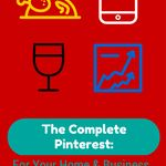 Cover Reveal: The Complete Pinterest: For Your Hobbies and Business