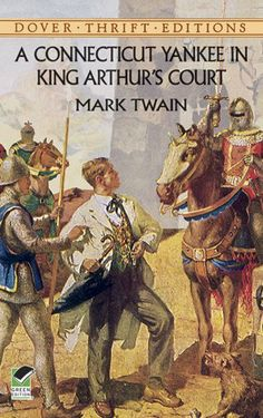 A Connecticut Yankee in King Arthur's Court (Dover Thrift Editions) by Mark Twain,http://www.amazon.com/dp/0486415910/ref=cm_sw_r_pi_dp_z-BZsb1FVS14JJTE