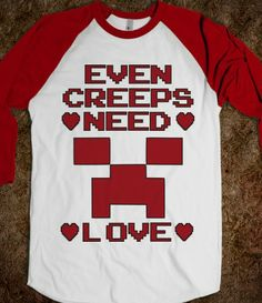 Even Creeps Need Love Minecraft Valentines Day T Shirt