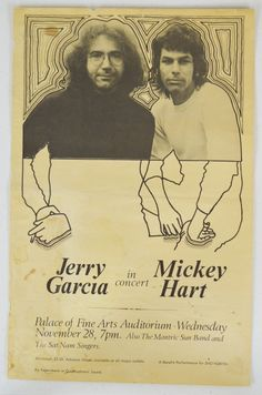 Jerry Garcia, Mickey Hart poster Fine Arts Auditorium November 28th first printing concert poster Estimate: $700-900