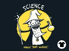 """""""Science, Magic That Works"""" by Walmazan Great T Shirts, 4 Kids, Mens Xl, It Works, Typography, Science, Magic, Tees, Funny"""