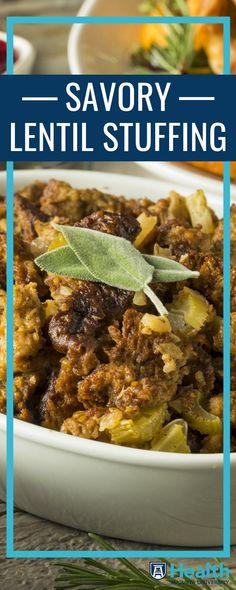 It's just not Thanksgiving without stuffing. This year, welcome a new but very versatile ingredient into your favorite stuffing recipe. The lentils can be made ahead to save time.