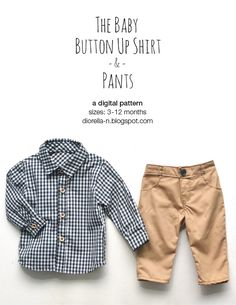 Diorella: Baby Button Up Shirt and Pants : free 3-12mo pattern and tutorial for shirt