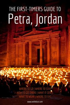 A first-timers guide to visiting the temples at Petra in Jordan, with tips on travel, costs, transport, accommodation and more