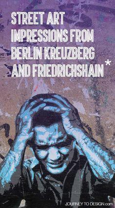 * discovering Street Art in Berlin Kreuzberg and Friedrichshain