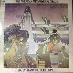 """John Byrd and The Field Hippies The American Metaphysical Circus 1969 reissue 2012 Sony Music: John Byrd is known as a member of The United States of America. California was the hot bed of creative music in the sixties home to the Hippy counter culture! There were a lot of great studio musicians and home to major music industry!  Hence the home of """"Pet Sound"""" is where this album could be created! John Byrd did not use psychedelic music that was popular at the time but a very unique American…"""