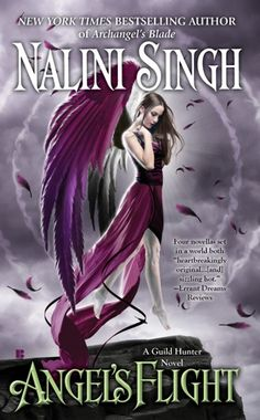 Angels Flight by Nalini Singh (Available on the Paranormal Romance Nook)