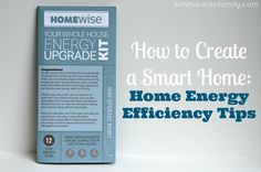 How to Create a Smart Home: Home Energy Efficiency Tips