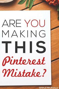 Common Pinterest for Business Mistakes | Pinterest marketing tips | Social Media Tips via @simplepinmedia