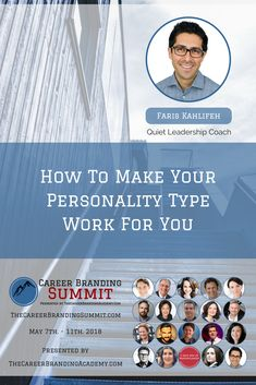 Faris will be delivering a Masterclass on getting your personality to #work for you. Get a FREE ticket and 20 FREE Masterclasses #careersummit2018 #Careers #careeradvice #career #branding #careerbranding #introvert #quietleadership