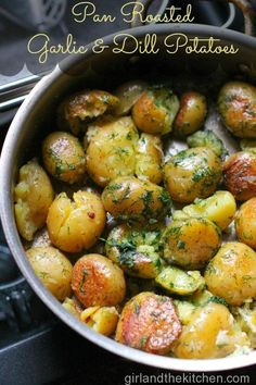 Pan Roasted Dill and Garlic Potatoes. Girl and the Kitchen. Gorgeous and flavorful baby Yukon golds that are bursting with garlic and dill. Sub vegan butter healthy mom, busy mom, healthy recipes, health and fitness, healthy tips Pan Roasted Potatoes, Dill Potatoes, Roasted Garlic, Butter Garlic Potatoes, Sliced Potatoes, Quick Side Dishes, Side Dish Recipes, Side Dishes With Salmon, Vegetarian Recipes