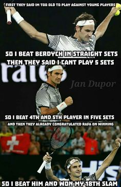 King of tennis! His sportsmanship off GREATEST OF ALL TIME!