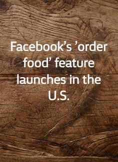 Facebook have announced its new feature that allows users to order food  from local restaurants using its app. Instead of competing directly with  other food ...