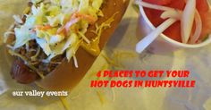"Here are ""4 Places to Get Your Hot Dogs in Huntsville"" from Our Valley Events! One of our Street Food Vendors is listed on there!"