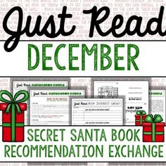 """Your students will love participating in a """"Secret Santa"""" book recommendation exchange with their fellow classmates. This packet contains an educational celebration of reading and December!   This is a holiday-themed supplement to my Just Read: Classroom Reading Management System."""