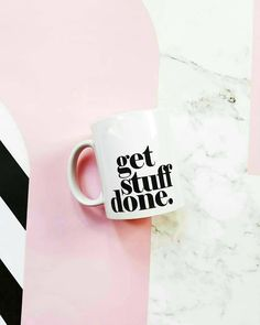 GET STUFF DONE.  All #mugs back in stock today!  Ready to be put on display on your home #office or beauty room! Also available as GET SHIT DONE! . . . . #getshitdone #getstuffdone #beautyroom # coffee #coffeemug #vanity #mug #fashion #lifestyle #decor #homedecor #interiordesign #kitchen #coffeemugs #homedesign  #officedecor  #peonies #melanin #drinkware #formation #tea #latte #champagne  #flatlay #peonies#officespace #minimal #minimalist #flatmate #marble  #sugarluxeshop sugar luxe shop