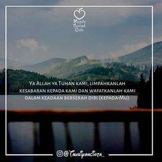 Ya Allah ya Tuhan kami limpahkanlah kesabaran kepada kami dan wafatkanlah kami dalam keadaan berserah diri (kepada-Mu). . Follow @tausiyahcinta_ Follow @tausiyahcinta_ . . https://ift.tt/2f12zSN