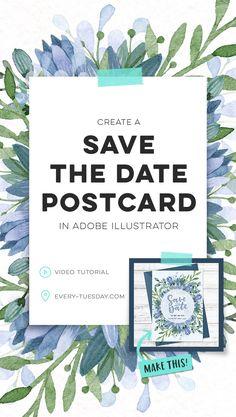Create a Save the Date wedding postcard in Adobe Illustrator | video tutorial: every-tuesday.com via @teelac