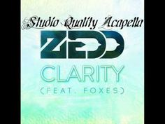 Clarity (Studio Acapella) - Zedd Feat. Foxes
