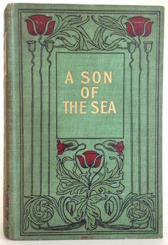 Antique Illustrated Boys' Maritime Novel,1907,Gilt Art Nouveau Poppy Binding! in Books, Magazines, Antiquarian, Collectable | eBay