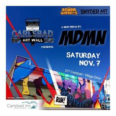 Really stoked to announce I will be painting in Carlsbad THIS weekend for the #CarlsbadArtWall project!  Huge @snyderart @senorgrubbys  #MDMN #art #carlsbad #sandiego #paintlife #Radtimes #senorgrubbys #carlsbadinn by madmanart