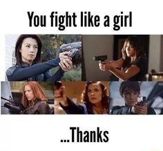 You fight like a girl