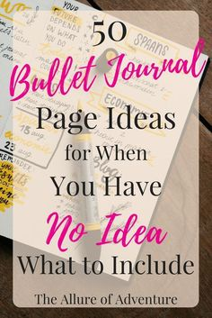 50 Bullet Journal Page Ideas for When You Have No Idea What to Include
