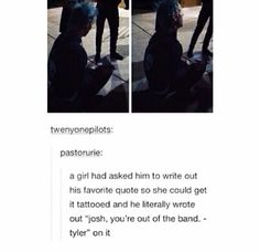 """Josh. Josh Josh Josh. Some day people will look at that girl and say """"what does your tattoo mean?"""" And you'd have caused her sputtering. Ily xD"""