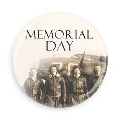 Funny Buttons - Custom Buttons - Promotional Badges - Memorial Day Holiday Pins - Wacky Buttons - Memorial Day Women pilots