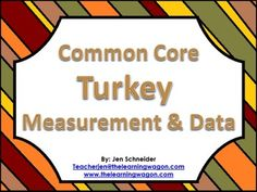 This is the time of year to master Measurement and Data standards Turkey Style! Make learning to tell time, use measuring tools, compare lengths, compare numbers, graph, and much more FUN! FUN! FUN!